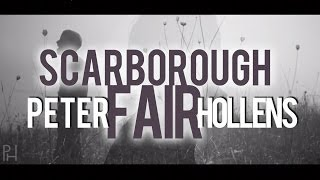 Repeat youtube video Scarborough Fair - Peter Hollens
