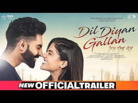Dil Diyan Gallan | Official Trailer | Parmish Verma | Wamiqa Gabbi | Releasing On 3rd May 2019