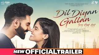 Dil Diyan Gallan | Official Trailer | Parmish Verma | Wamiqa Gabbi | Releasing On 3rd May 2019