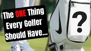 The ONE Thing Every Golfer Should Have In Their Golf Bag!