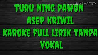 Turu ning pawon // asep kriwil // karoke full lirik tanpa vokal