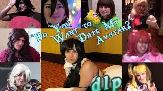 """""""Do You Want to Date My Avatar?"""" - Cosplay Music Video (re-uploaded)"""
