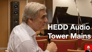Klaus Heinz talks HEDD Audio Tower Mains