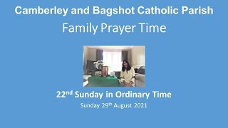 Family Prayer Time Video - 22nd Sunday of Ordinary Time