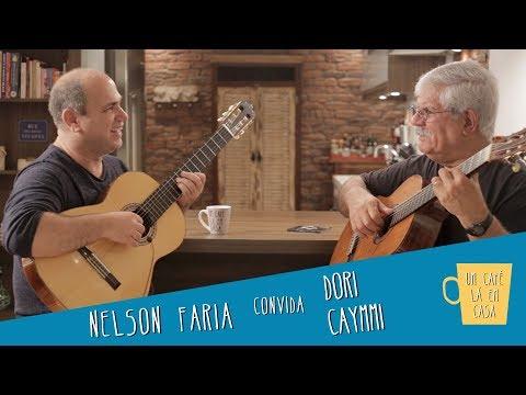 Um Café Lá em Casa com Dori Caymmi e Nelson Faria