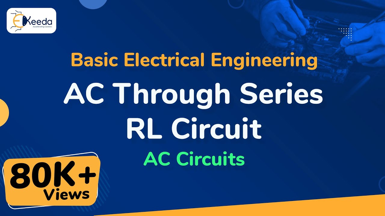 Ac Through Series Rl Circuit Circuits Basic Electrical Inductance And Capacitance Lcr In Accircuits Basicelectricalengineering Beevideolectures
