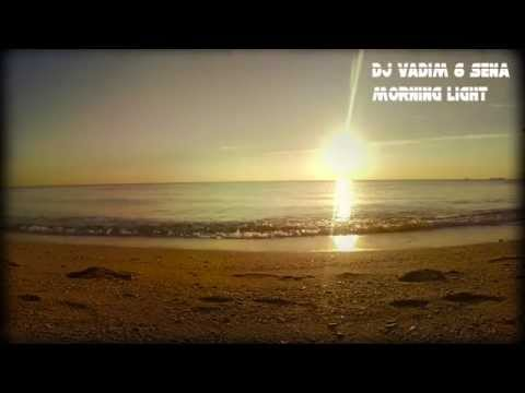 DJ Vadim & Sena - Morning Light