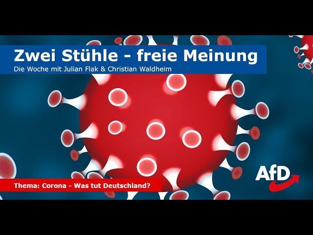 Zwei Stühle - freie Meinung (Folge 5): Corona - was tut Deutschland?