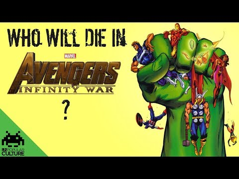 Who Will Die in Infinity War?