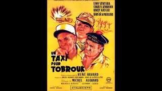 Un taxi pour Tobrouk - La marche des anges (Georges Garvarentz)