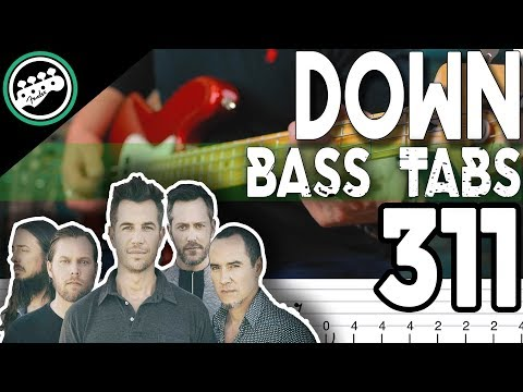 311 - Down | Bass Cover With Tabs in the Video