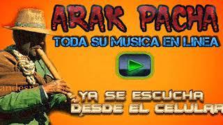 arak pacha - seleccion especial de musica andina ( arabian y san lorenzo )