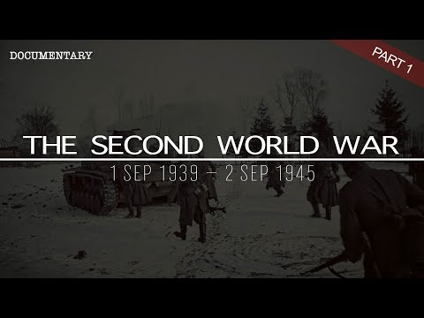 the-complete-history-of-the-second-world-war-|-world-war-ii-documentary-|-part-1