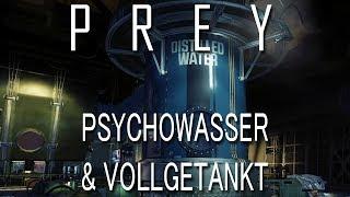 Prey: Psychowasser & Vollgetankt Quest (Price Broadway / Tobias Frost Fundort)