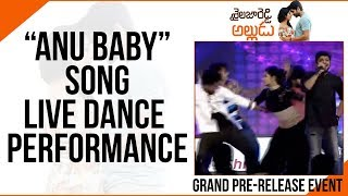 Anu Baby Song Live Dance Performance @Shailaja Reddy Alludu Pre-Release Event