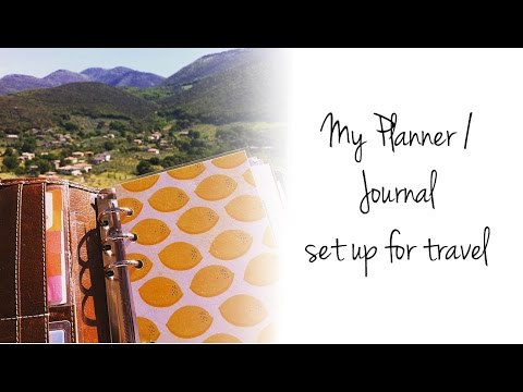 My Planner / Journal Set up for Travel