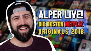 Alper LIVE: Die besten NETFLIX ORIGINALS 2018! Video