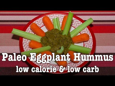 Low Calorie Paleo Eggplant Hummus (Baba Ganoush) – Tasty Veggie Recipe # 4