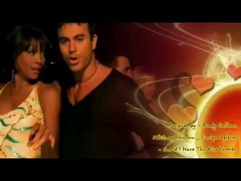 """♫•*""""*•♫ Whitney Houston _ Enrique Iglesias Could I Have This Kiss Forever ♫•*""""*•♫"""