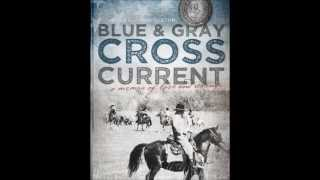Blue & Gray Cross Current