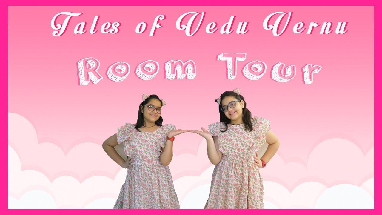 Room Tour | Tales Of Vedu Vernu