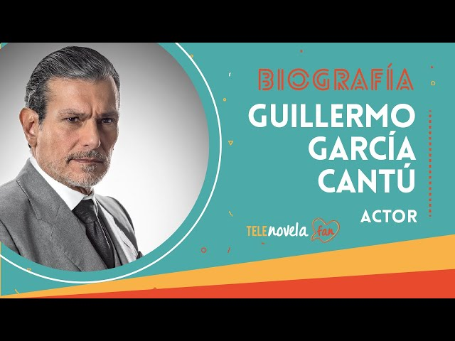 Biografía Guillermo García Cantú