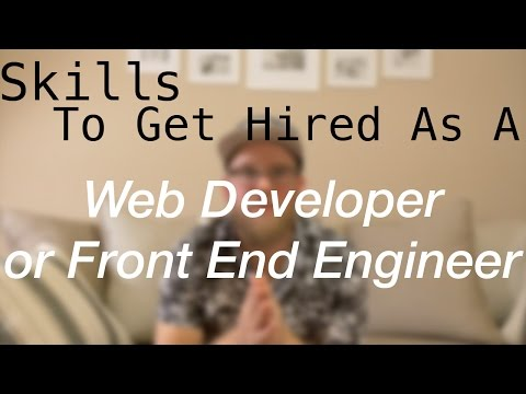Skills You Need to be a Web Developer or Front End Engineer