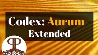 Codex: Aurum - Extended [Gold]