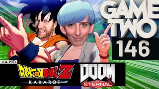 Doom Eternal, Dragon Ball Z: Kakarot, Journey to the Savage Planet | Game Two #146