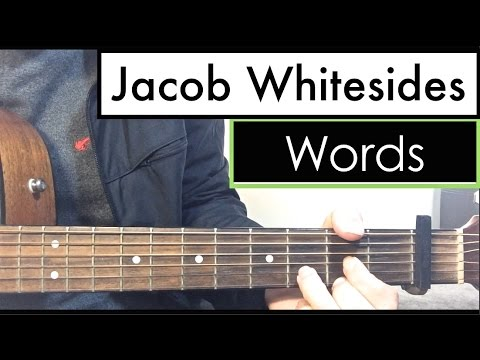 "Jacob Whitesides - ""Words"" 