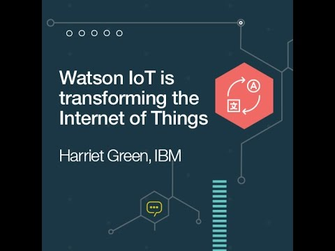 Watson IoT is transforming the Internet of Things - YouTube
