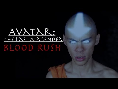 Avatar: The Last Airbender Fan Film (Blood Rush) from YouTube · Duration:  3 minutes 52 seconds