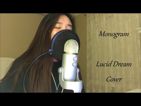 Monogram - Lucid Dream Cover