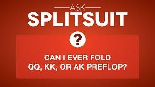 Şimdiye kadar ALMIŞ, KK, Kat veya Flop öncesi AK miyim?   SplitSuit Sor