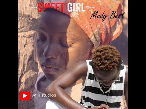 Mudy Best - Sweet Girl (Official Music Video)