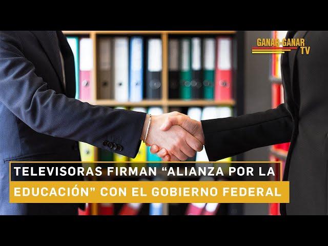 """Flash Sustentable: Televisoras firman """"Alianza por la educación"""" con el Gobierno Federal"""