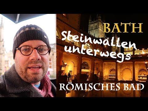 Steinwallen unterwegs: Bath - Das Römische Bad (England / Weltkulturerbe)