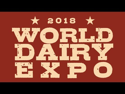 WORLD DAIRY EXPO LIVE STREAM TWO 10/4/2018