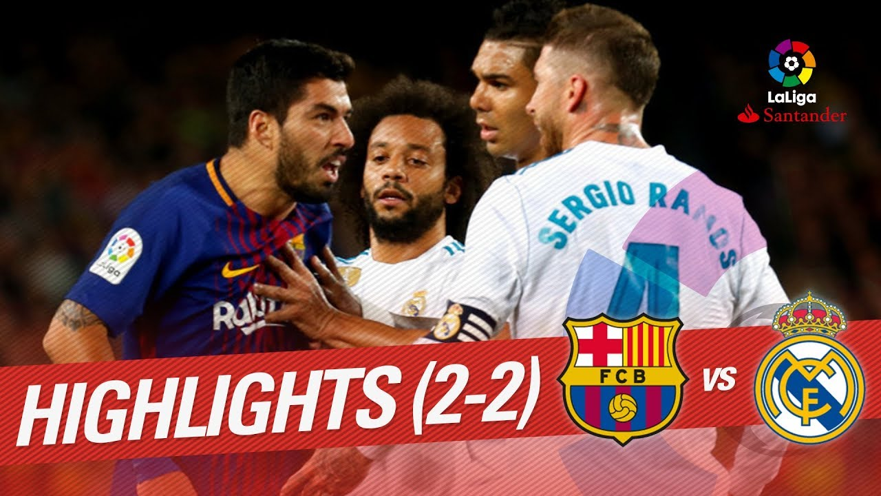Elclásico Resumen De Fc Barcelona Vs Real Madrid 2 2 Youtube