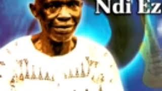 Chief Akunwafor Ezigbo Obiligbo-  Onwu Ukia Di Ogbu