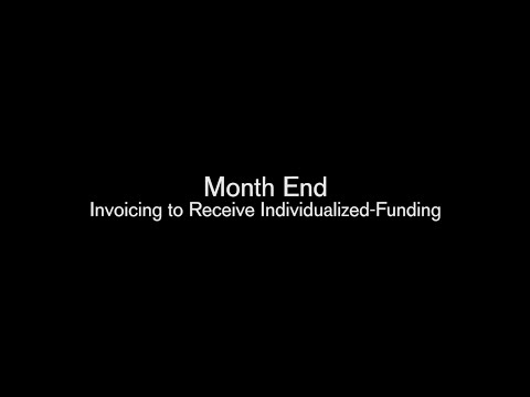 Month End: Invoicing for Individualized Funding