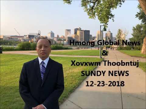 Hmong Global News: Zeejxeeb Has Xuvxwm 12-23-2018