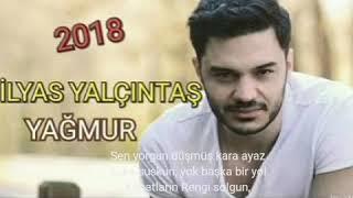 İlyas yalçıntaş - yağmur (*feat Aytaç Kart ) şarkı sözleri netsoz_tr Video