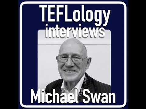 TEFL Interviews 54: Michael Swan on Pedagogy #MichaelSwan #AppliedLinguistics #ELT #Podcast