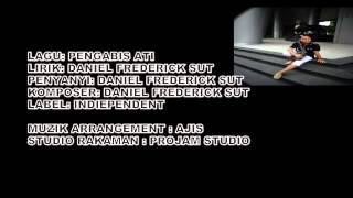 Download Video PENGABIS ATI BY DANIEL FREDERICK SUT MP3 3GP MP4