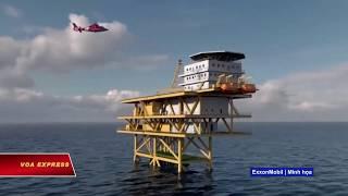 ExxonMobil có 'bỏ cuộc' ở VN vì áp lực từ Trung Quốc? (VOA)