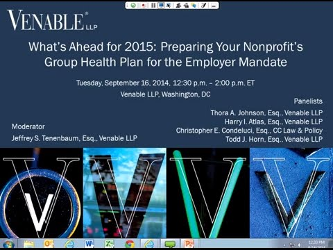 Preparing Your Nonprofit's Group Health Plan for the Employer Mandate, September 16, 2014