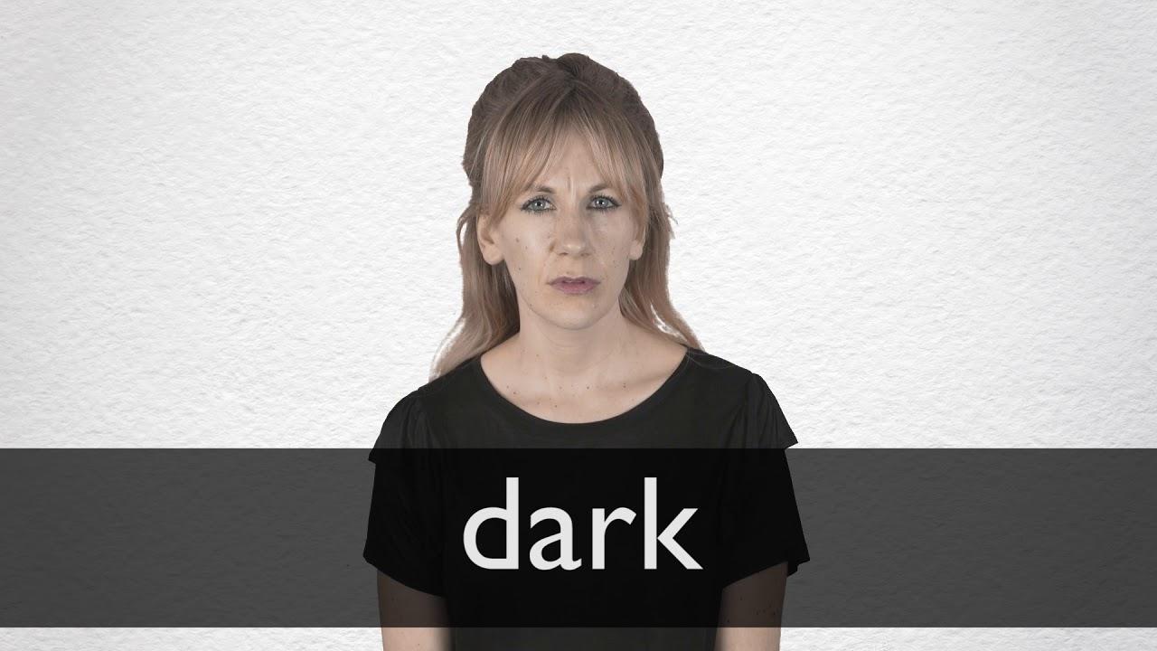 How to pronounce DARK in British English