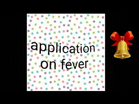 How to write application on fever