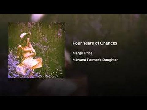 Four Years of Chances (In the Style of Margo Price ) (Karaoke with Lyrics)